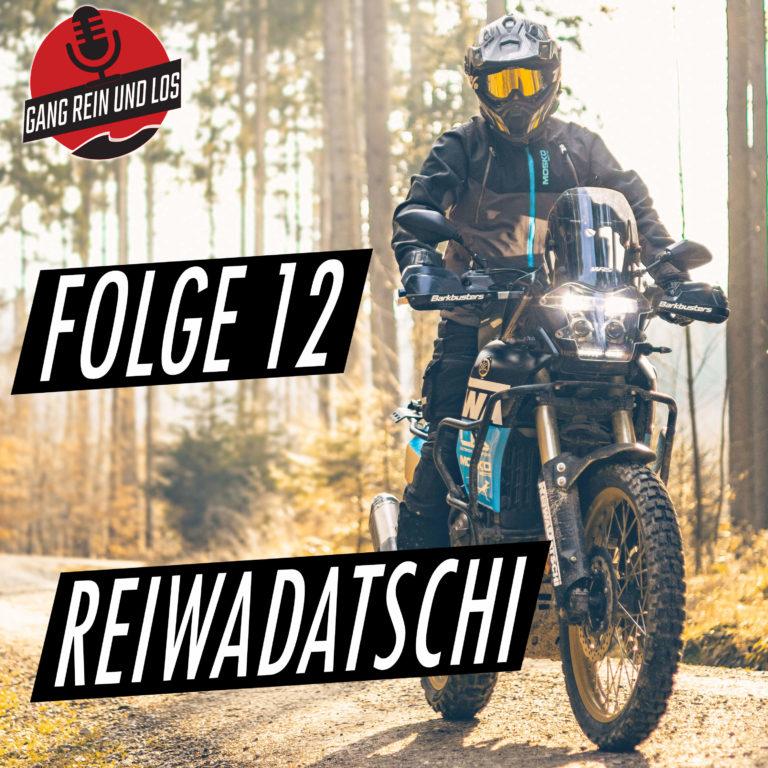 Folge 12 – Reiwadatschi